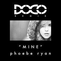 Phoebe Ryan - Mine (The DOCO Paradøx) by DOCO on SoundCloud