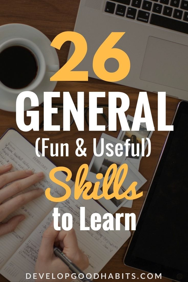 Learn Something New 101 New Skills To Learn Starting Today Skills To Learn New Things To Learn Learn A New Skill