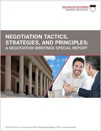 Negotiation Tactics, Strategies, and Principles: A Negotiation Briefings Special Report | Negative Emotions and Business Negotiations