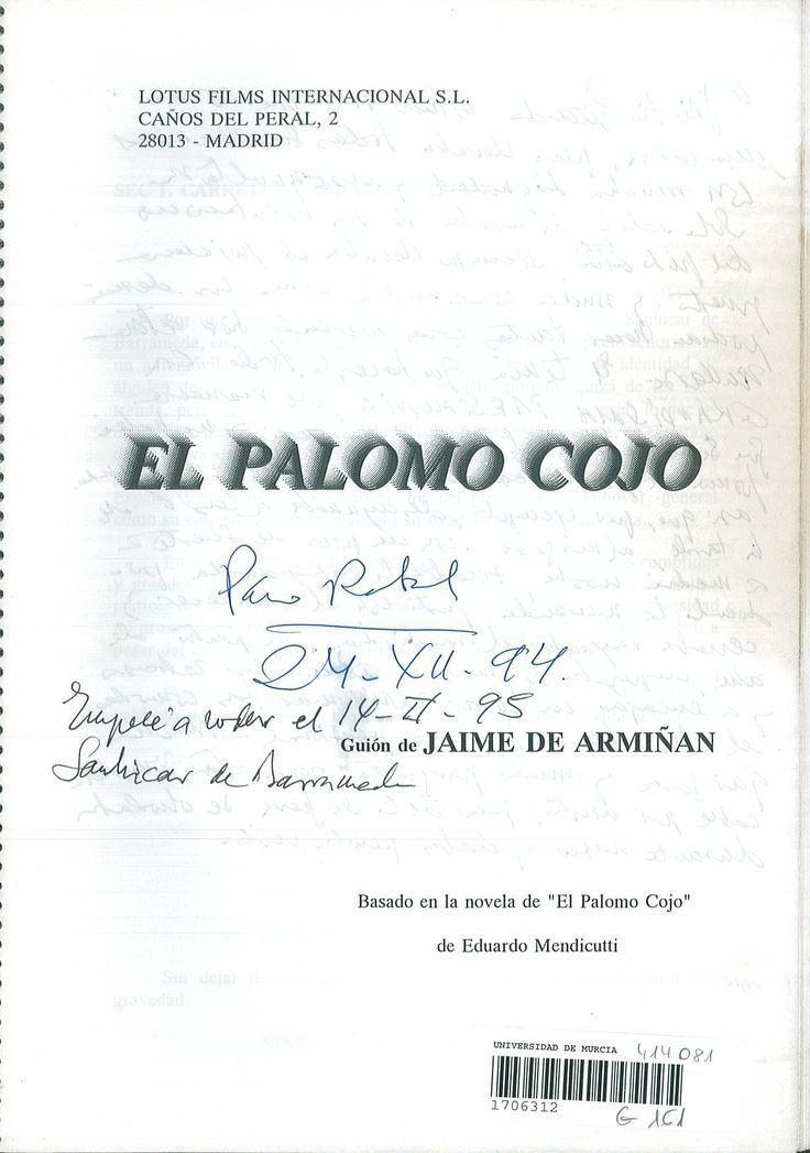 Portada guión  -El palomo cojo- (1995)  Nominado Mejor guión adaptado, Goyas 1996