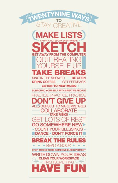 29 Ways To Stay CreativeIdeas, Remember This, Inspiration, Quotes, Stay Creative, Art, Things, Living, Design