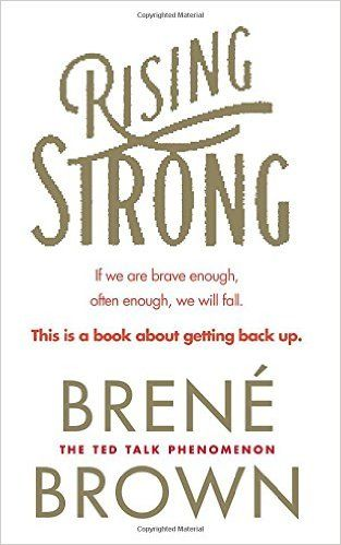 Rising Strong: Amazon.de: Brené Brown: Fremdsprachige Bücher
