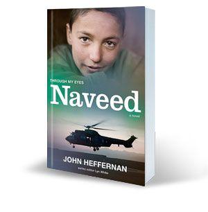 Naveed; Through my Eyes by John Heffernan