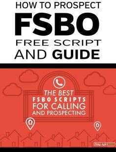 FSBO Scripts for real estate agents. #marketing #realestate Lindsay S - ERA Grizzard Real Estate - Orlando, FL