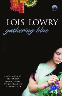 Book Review: Gathering Blue by Lois Lowry 5/5 stars. I found this book to be another powerful story from her about family and love.
