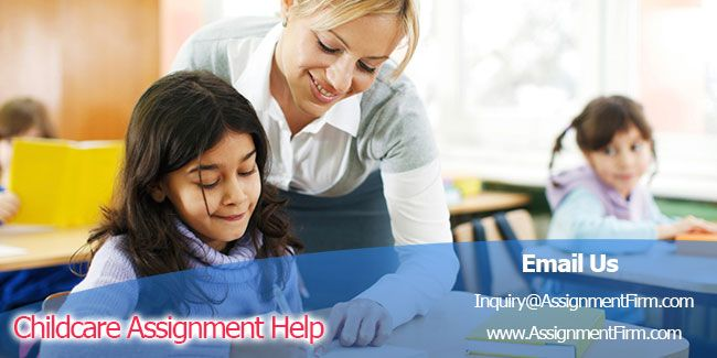 Childcare Assignment Help By Expert Industry Writer Help You To Secure High Grades ByChildcare Assignment Help Australia, Sydney Affordable Price.