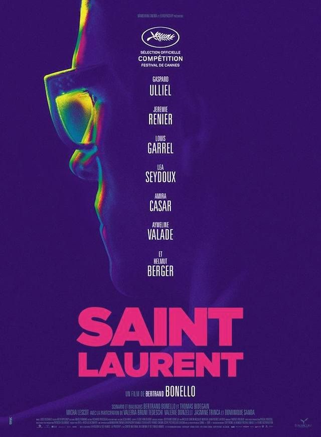 Saint Laurent (2014) Director: Bertrand Bonello Writers: Thomas Bidegain, Bertrand Bonello Stars: Gaspard Ulliel, Jérémie Renier, Louis Garrel