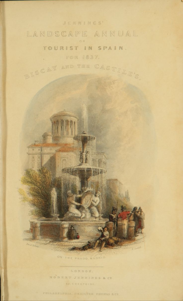 Roscoe, Thomas The Tourist in Spain. Biscay and the Castiles / by Thomas Roscoe ; illustrated from drawings by David Roberts. - London : Robert Jennings, 1837 294 p., [21] h. de lam. col. ; 21 cm http://www.memoriadigitalvasca.es/handle/10357/5480