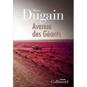 """""""Avenue des Géants"""" Marc Dugain"""