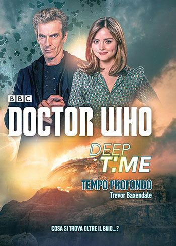 Trevor Baxendale, Doctor Who. Deep Time - Tempo profondo