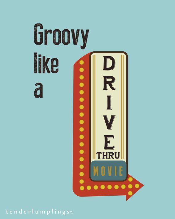 I Love This Vintage Retro Art Print Groovy Like A Drive Thru Movie Etsyshop Drive Etsyshop Groovy Movie Retro Quotes Vintage Quotes Groovy Quote