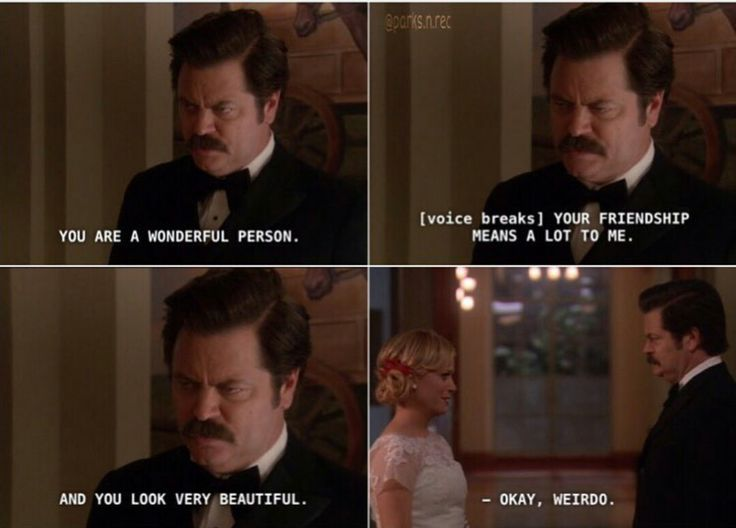 Ron Swanson complimenting Leslie Knope. Parks and Recreation