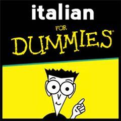 Italian for DUMMIES - Spiegare la lingua più bella del mondo con le immagini... da #avereculo a #caderedalpero (LEDIECI.net)
