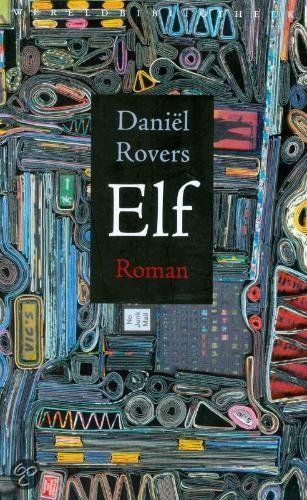 Elf levens Daniël Rovers