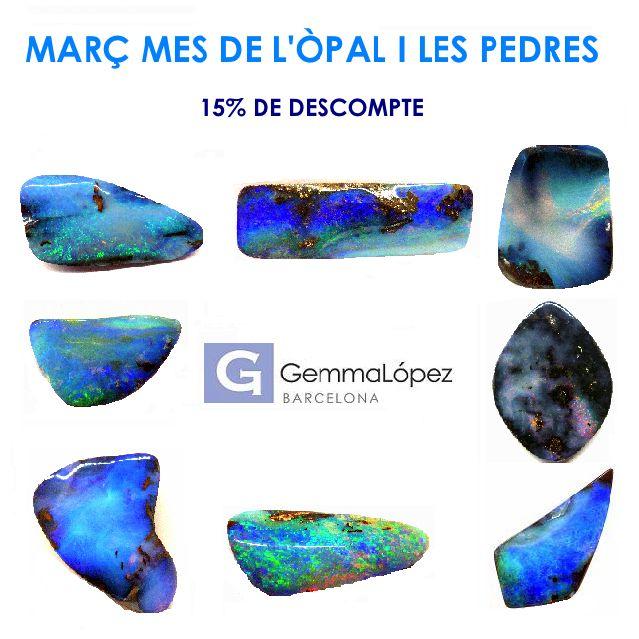 Març Mes de l'OPal / Marzo Mes del Ópalo / March is the OPal Month