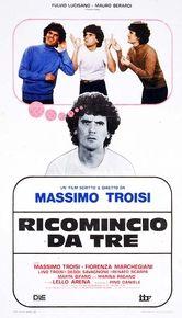 Ricomincio da tre, Italia 1981, di Massimo Troisi