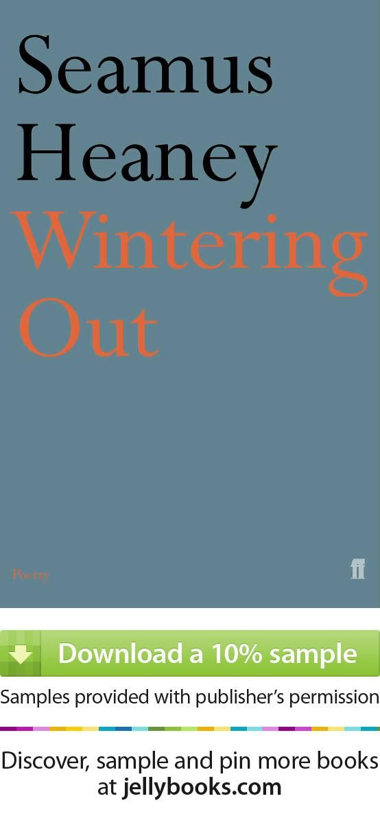 'Wintering Out' by Seamus Heaney