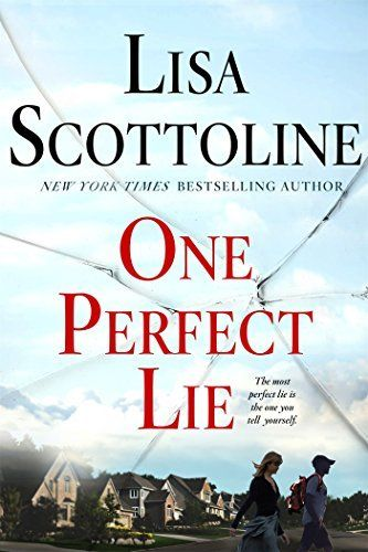 One Perfect Lie by Lisa Scottline is one of the year's new psychological thriller books to read.