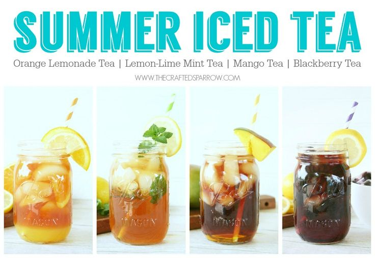 ... Iced Tea, Lemon-Lime Mint Iced Tea, Mango Iced Tea, Blackberry Iced
