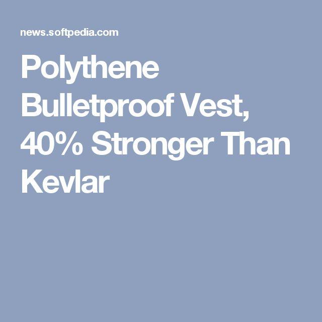 Polythene Bulletproof Vest, 40% Stronger Than Kevlar