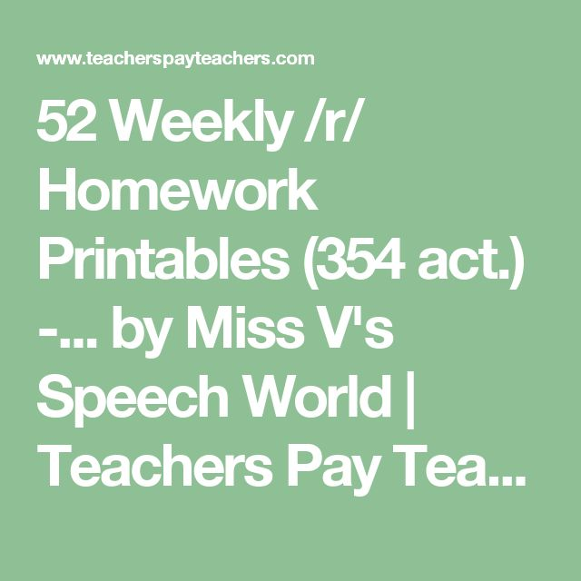 52 Weekly /r/ Homework Printables (354 act.) -... by Miss V's Speech World | Teachers Pay Teachers