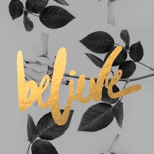 Believe. On the blog today. Free desktop download by amazing @Corina Nika / cocorrina! Love!