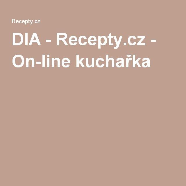 DIA - Recepty.cz - On-line kuchařka