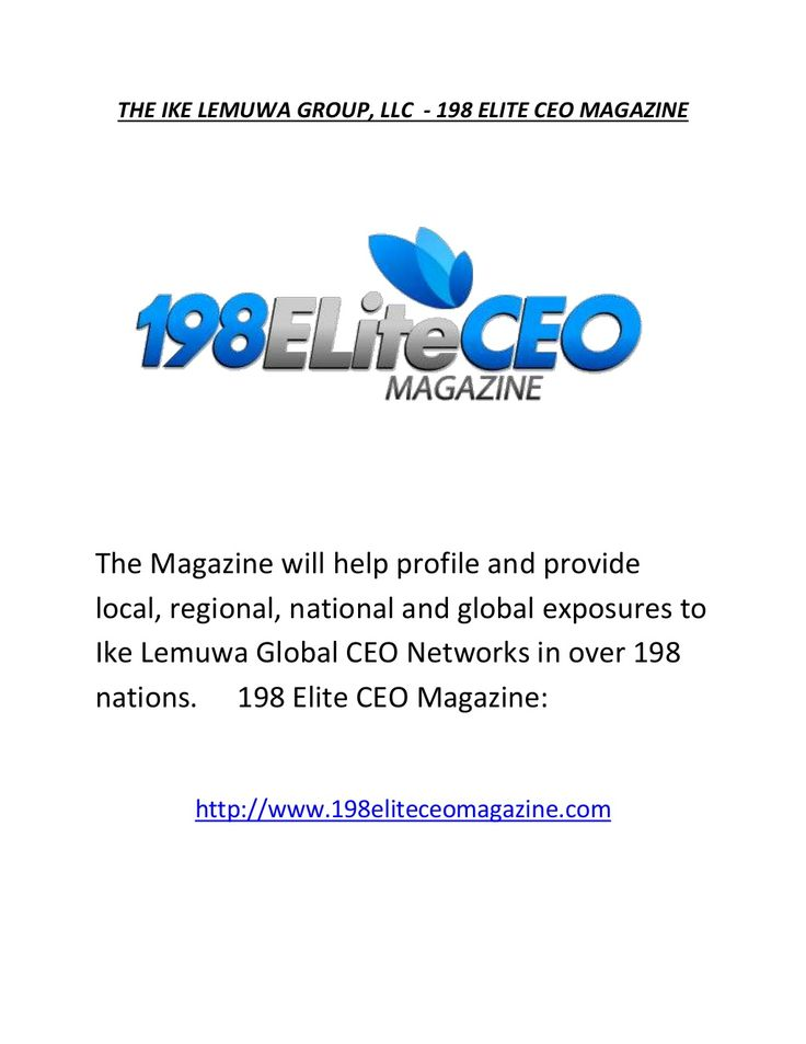 The Ike Lemuwa Group, LLC - 198 Elite CEO Magazine by The Ike Lemuwa Group LLC via slideshare