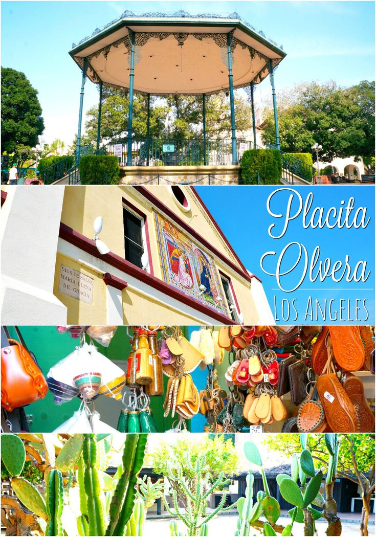 Things to see at Placita Olvera in Los Angeles - Placita Olvera day trip - Living Mi Vida Loca