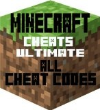Minecraft CHEATS Ultimate ALL Cheat Codes Reviews - Minecraft CHEATS Ultimate ALL Cheat Codes      Minecraft Cheats Ultimate ALL Cheat CodesThe unofficial cheat guide to Minecraft on the internet.With the most latest and up to date cheats for the gam
