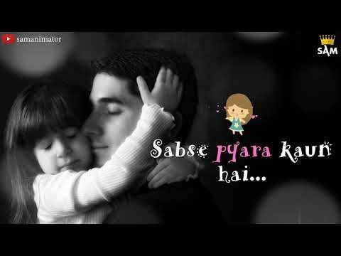 Papa Mere Papa   love u papa   miss u papa   whtsapp status video - YouTube