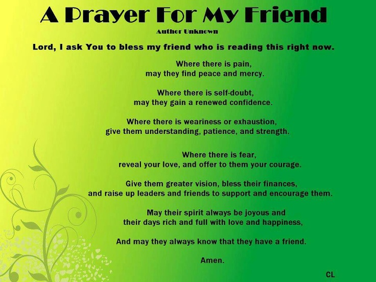 A prayer for my friend...