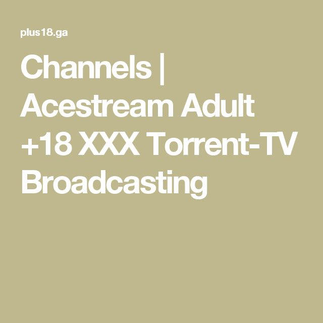 1000 Images About Adult 18 Xxx Tv Channels Online On Pinterest-6597