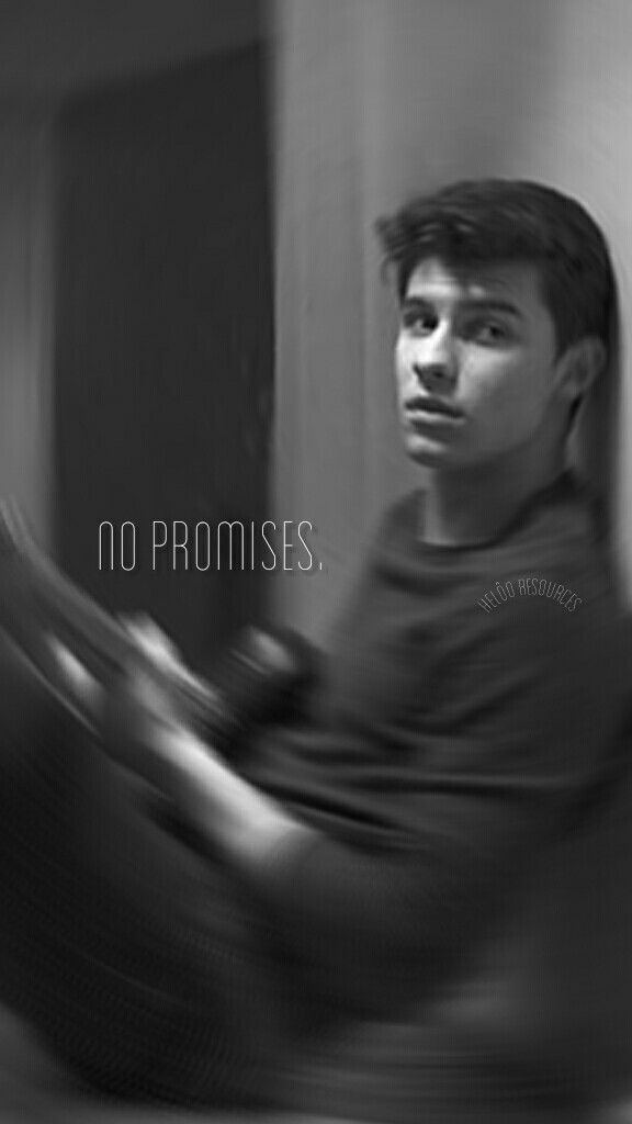 Lockscreen/Wallpaper Shawn Mendes - No Promises Lyric