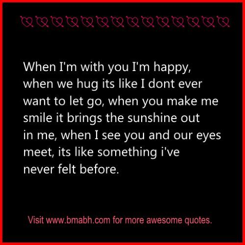 Cute Relationship Quotes on www.bmabh.com.When I'm with you I'm happy. Follow us for more awesome quotes: https://www.pinterest.com/bmabh/, https://www.facebook.com/bmabh