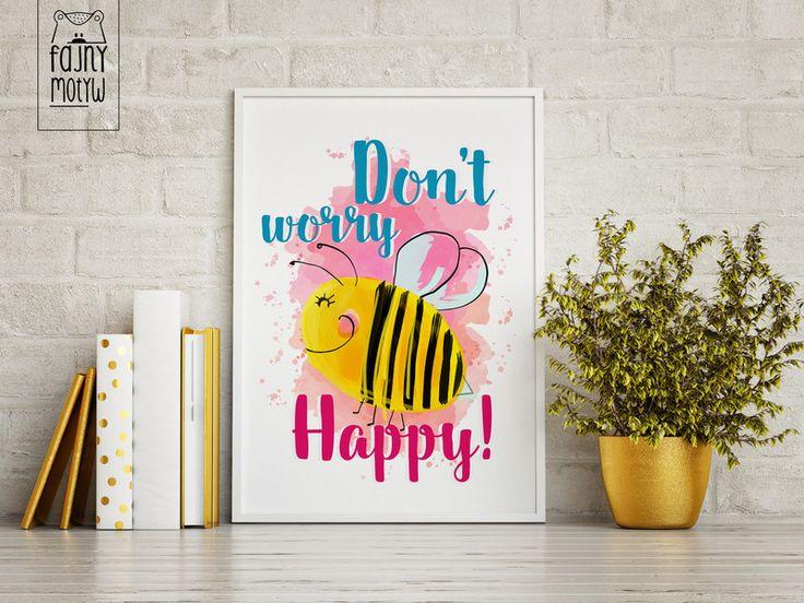 """Plakat """"Don't worry, bee happy"""" - FajnyMotyw - Ozdoby na ścianę"""
