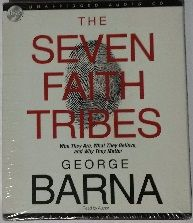 The Seven Faith Tribes written by George Barna performed by George Barna on CD (Unabridged)