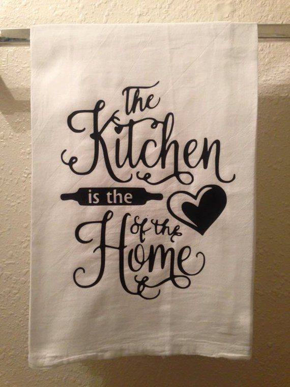 Fine Kitchen Towel The Kitchen Is The Heart Of The Home Funny Home Interior And Landscaping Eliaenasavecom