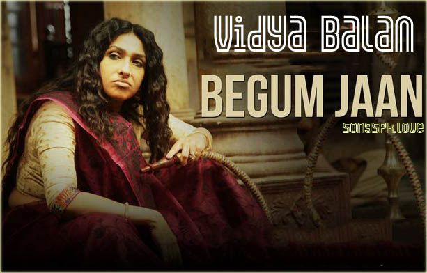 Begum Jaan is a upcoming Bollywood historical drama movie in 2017. Begum Jaan movie mp3 songs Download. For new year 2017 Begum Jaan will provide historical scenery in Bollywood life.