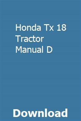 Honda Tx 18 Tractor Manual D download pdf