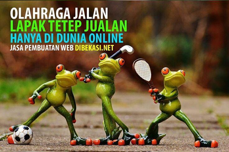 Olahraga jalan, lapak tetep jualan, hanya didunia online,Jasa pembuatan web http://www.dibekasi.net, Call 0815-4636-700