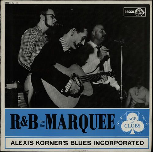Alexis Korner Blues Incorporated - R&B from the marquee