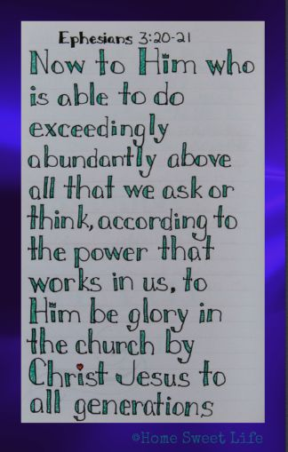 Home Sweet Life: Ephesians 3:20-21