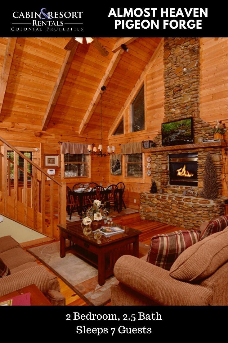 Pigeon Forge Cabins Almost Heaven In 2020 Gatlinburg Cabin Rentals Cabin Smoky Mountain Cabin Rentals