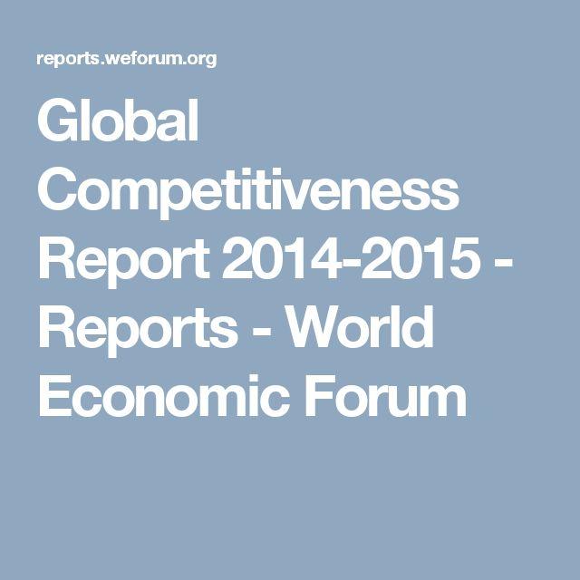 Global Competitiveness Report 2014-2015 - Reports - World Economic Forum