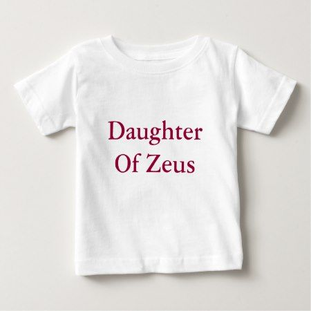 Daughter Of Zeus Baby T-Shirt - tap to personalize and get yours