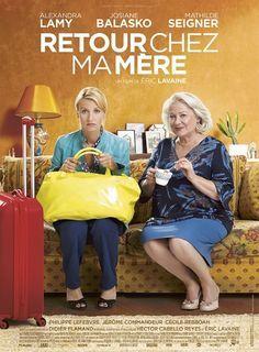 """♥♥♥ """"Retour Chez Ma Mère"""", une comédie d'Eric Lavaine avec Josiane Balasko, Alexandra Lamy, Mathilde Seigner... (06/2016)"""