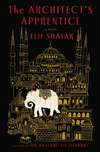 The Architect's Apprentice: A Novel - Kindle edition by Elif Shafak. Literature & Fiction Kindle eBooks @ Amazon.com.