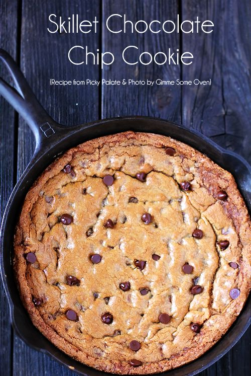 Skillet Chocolate Chip Cookie | gimmesomeoven.com