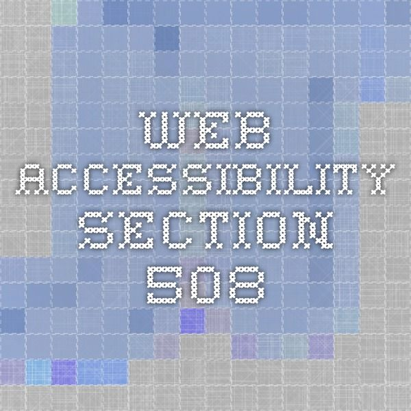 Web Accessibility - Section 508